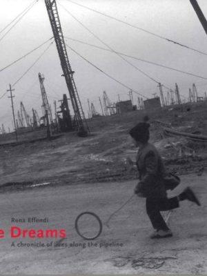 Rena Effendi. Pipe Dreams