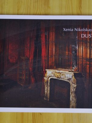 Xenia Nikolskaya. Dust